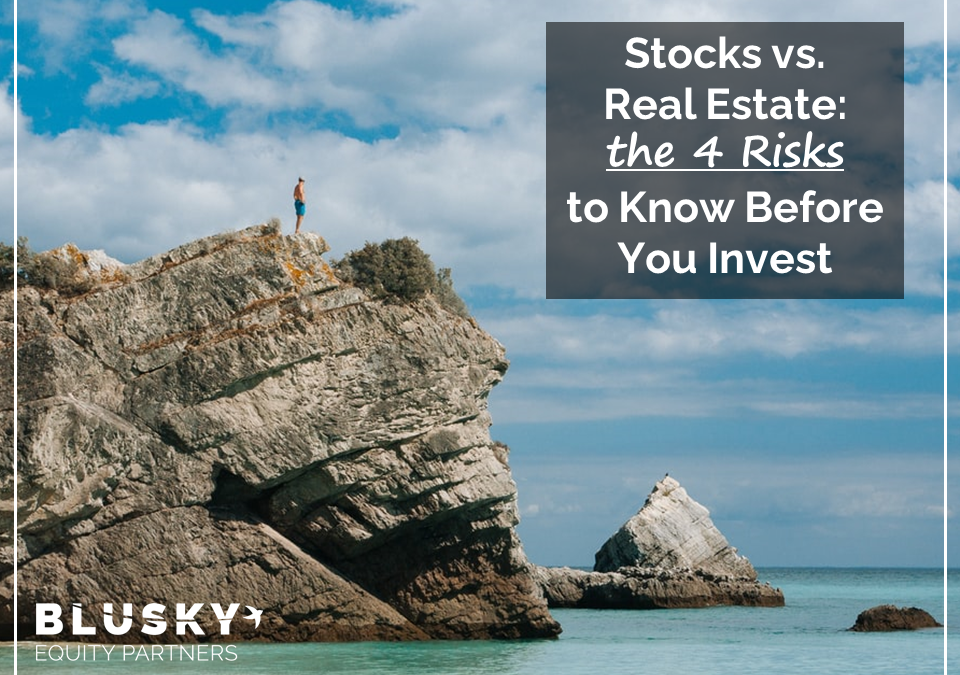 Stocks vs. Real Estate: The 4 Risks to Know Before You Invest