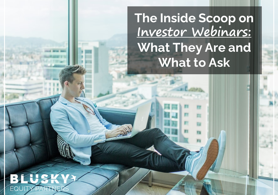 The Inside Scoop on Investor Webinars: What They Are and What to Ask